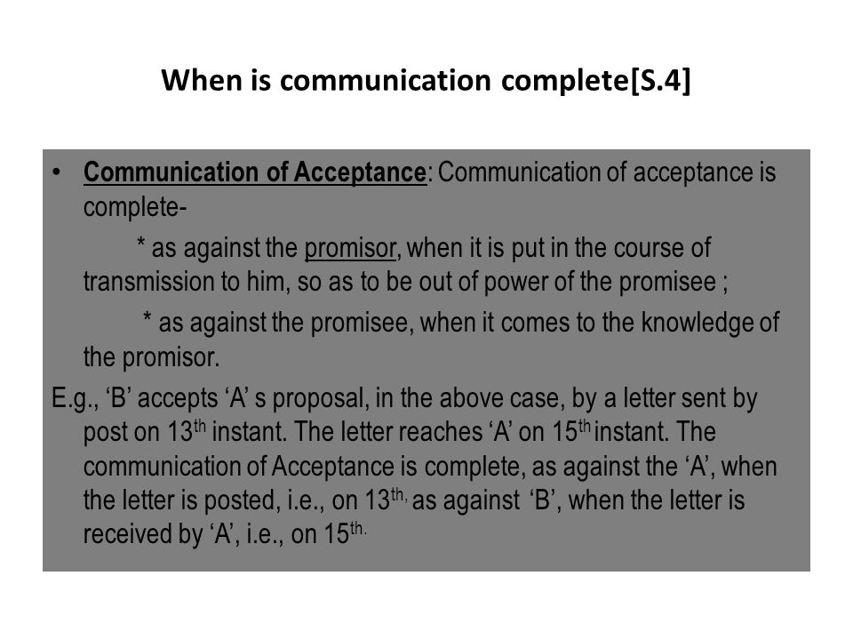 When is communication complete[S.4]
